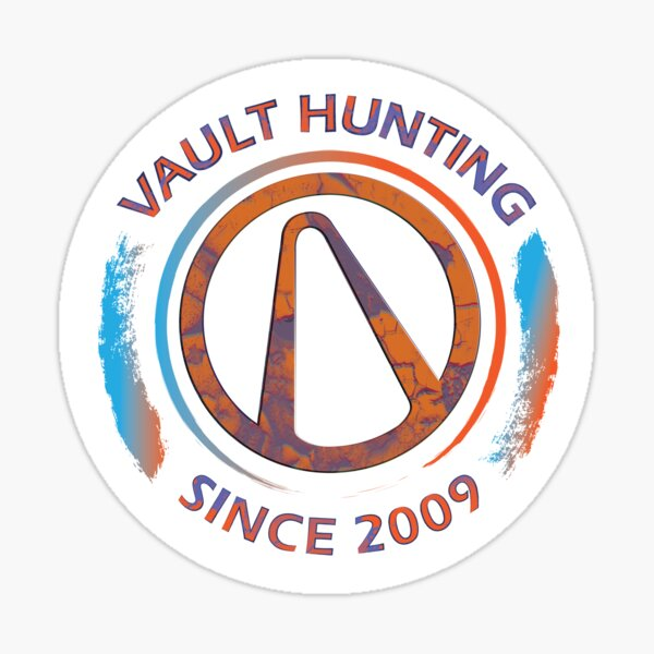 Borderlands Vault Hunting  Sticker