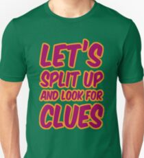 Lets-Split-Up T-Shirt