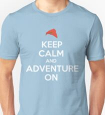Keep Calm And Adventure On T-Shirt