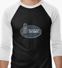They see me rollin'... Men's Baseball ¾ T-Shirt