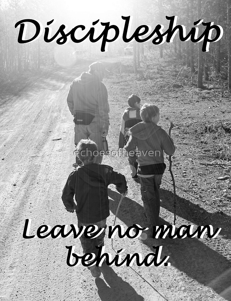 """""""Discipleship: Leave no man behind"""" by Carter L. Shepard by echoesofheaven"""