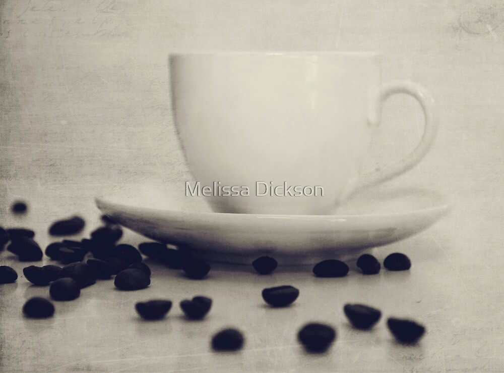 Coffee by Melissa Dickson