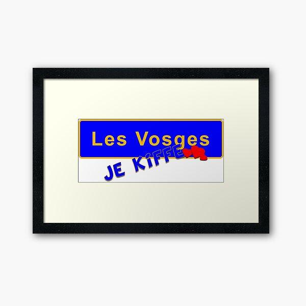 Les Vosges je kiffe Impression encadrée