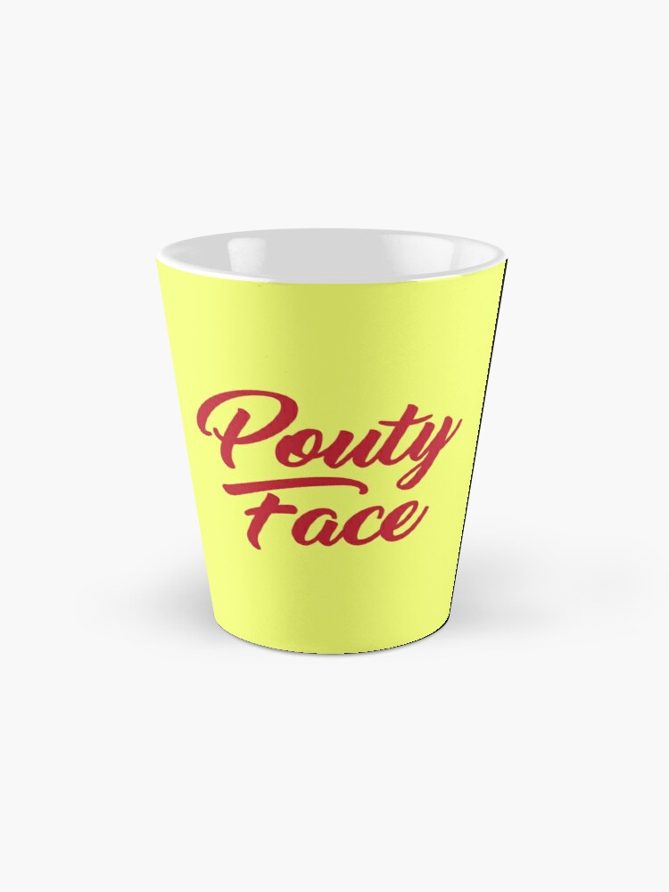 Alternate view of Pouty Face - A funny gift for an Addison trendy lover! Mug