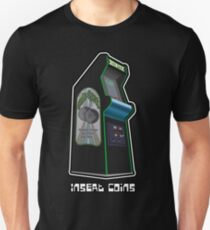 Insert Coins... lots and lots of coins Unisex T-Shirt