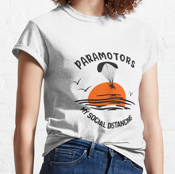 Paramotors - Social Distancing Classic T-Shirt