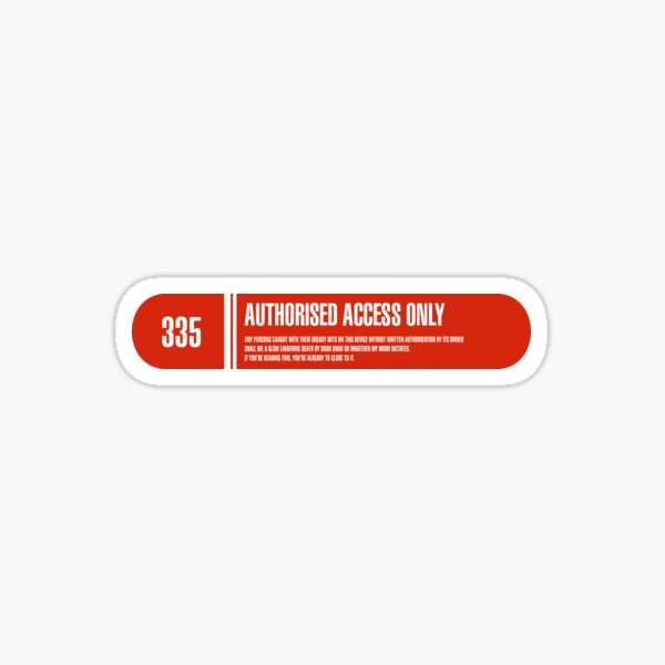 """""""Authorised personnel only"""" label Sticker"""