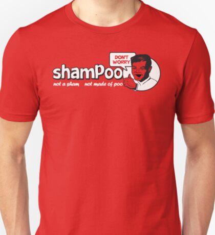 Shampoo: Not a Sham! T-Shirt