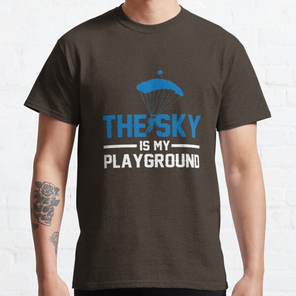 Paramotors - The sky is my playground Classic T-Shirt
