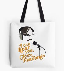 "Toast of London - ""I can hear you, Clem Fandango"" Tote Bag"