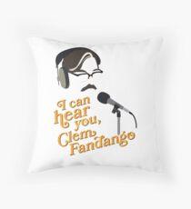 "Toast of London - ""I can hear you, Clem Fandango"" Throw Pillow"