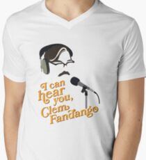 "Toast of London - ""I can hear you, Clem Fandango"" V-Neck T-Shirt"