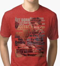 Subterranean Homesick Blues (Photo text) Tri-blend T-Shirt