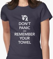 Don't Panic and Remember Your Towel Women's Fitted T-Shirt