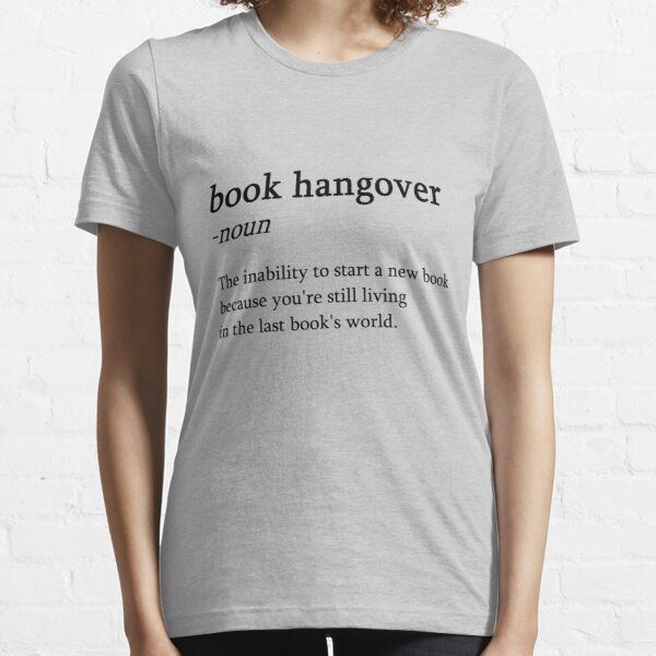 Bücher Hangover Buchliebhaber Lesen Nerd Geschenk Essential T-Shirt