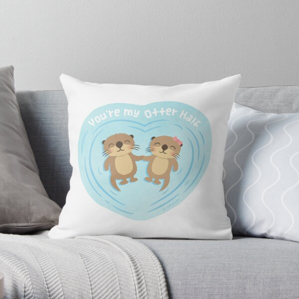 You Are my Otter Half, Cute Love Pun Humor Throw Pillow