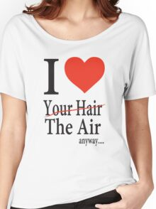 Dr. Horrible Freeze Ray love your hair Women's Relaxed Fit T-Shirt