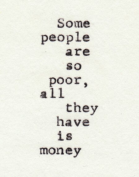 Some people are so poor by monkeyslut