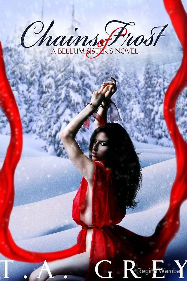 Chains of Frost by Regina Wamba