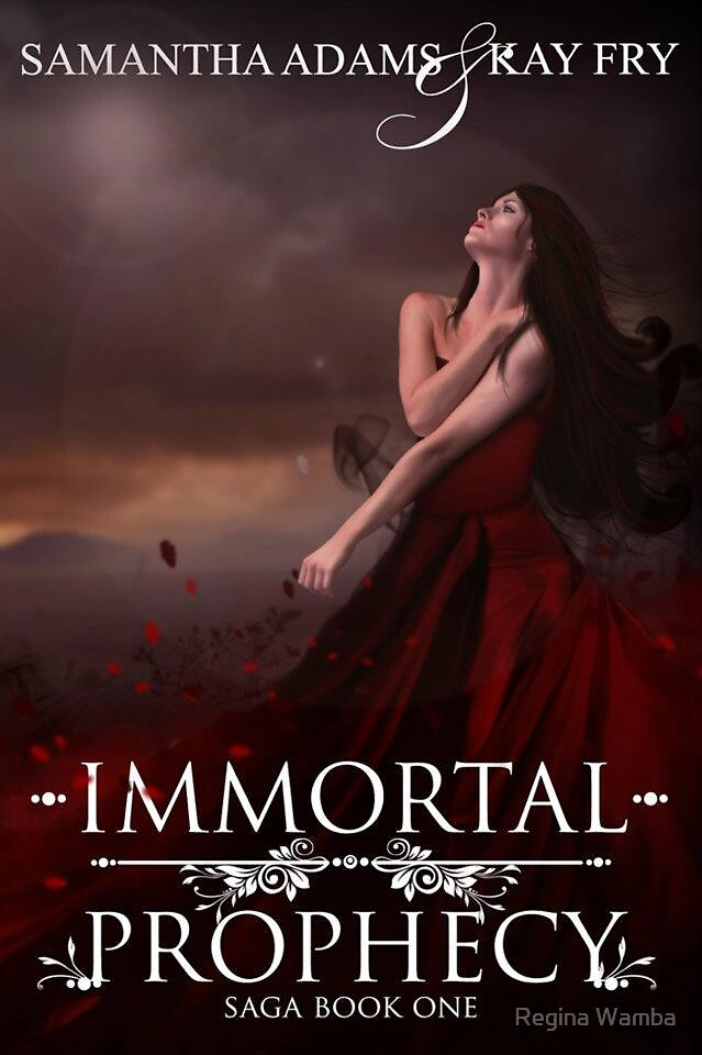 Immortal Prophecy by Regina Wamba
