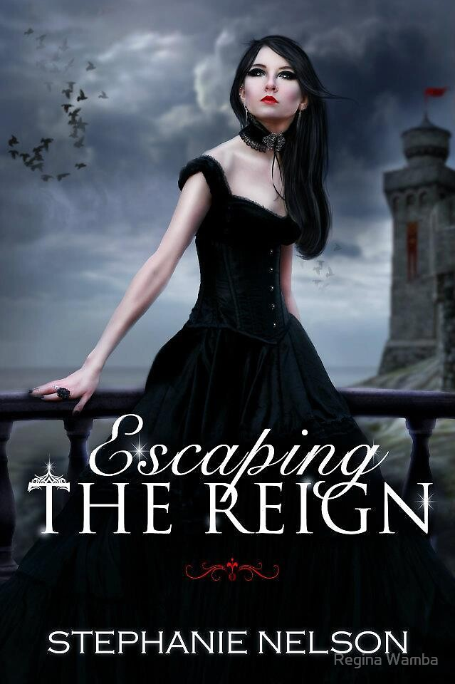 Escaping the reign by Regina Wamba