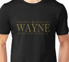 Thomas and Martha died for our sins Unisex T-Shirt