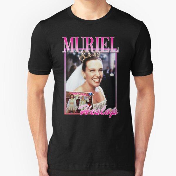 Muriel Heslop Muriel's Wedding Slim Fit T-Shirt