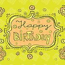 Happy Birthday Doodle Girly Floral Greeting Card by tashtee