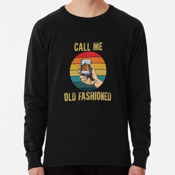 WINE CALL ME OLD FASHIONED VINTAGE Lightweight Sweatshirt