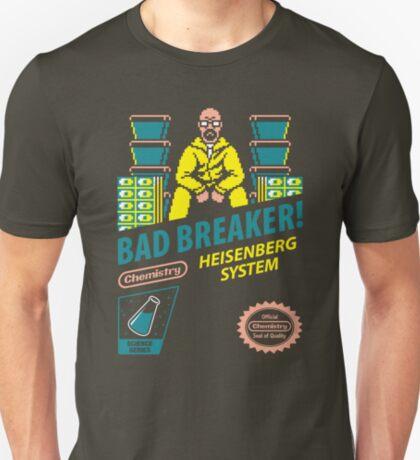 BAD BREAKER! T-Shirt