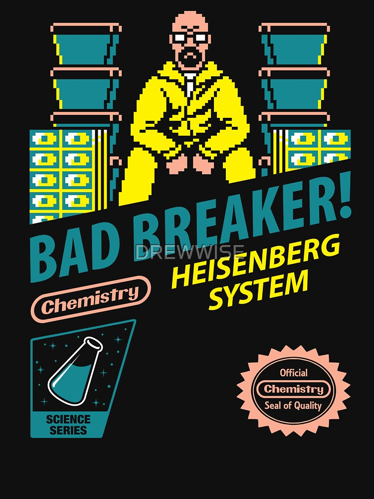 BAD BREAKER! | Unisex T-Shirt