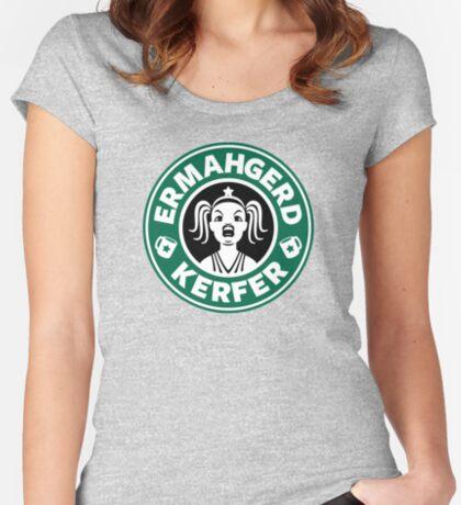 ERMAHGERD, KERFER! Women's Fitted Scoop T-Shirt