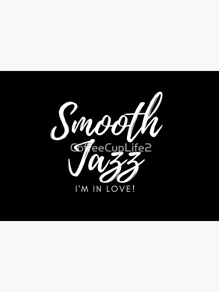 CoffeeCupLife: Smooth Jazz I'm In Love by CoffeeCupLife2