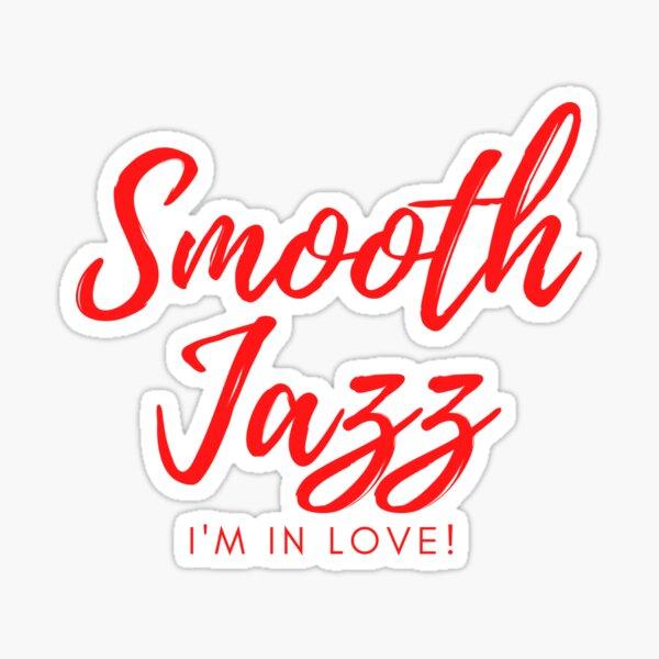 CoffeeCupLife: Smooth Jazz I'm In Love Sticker