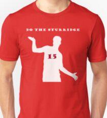 Do the STURRIDGE! Unisex T-Shirt