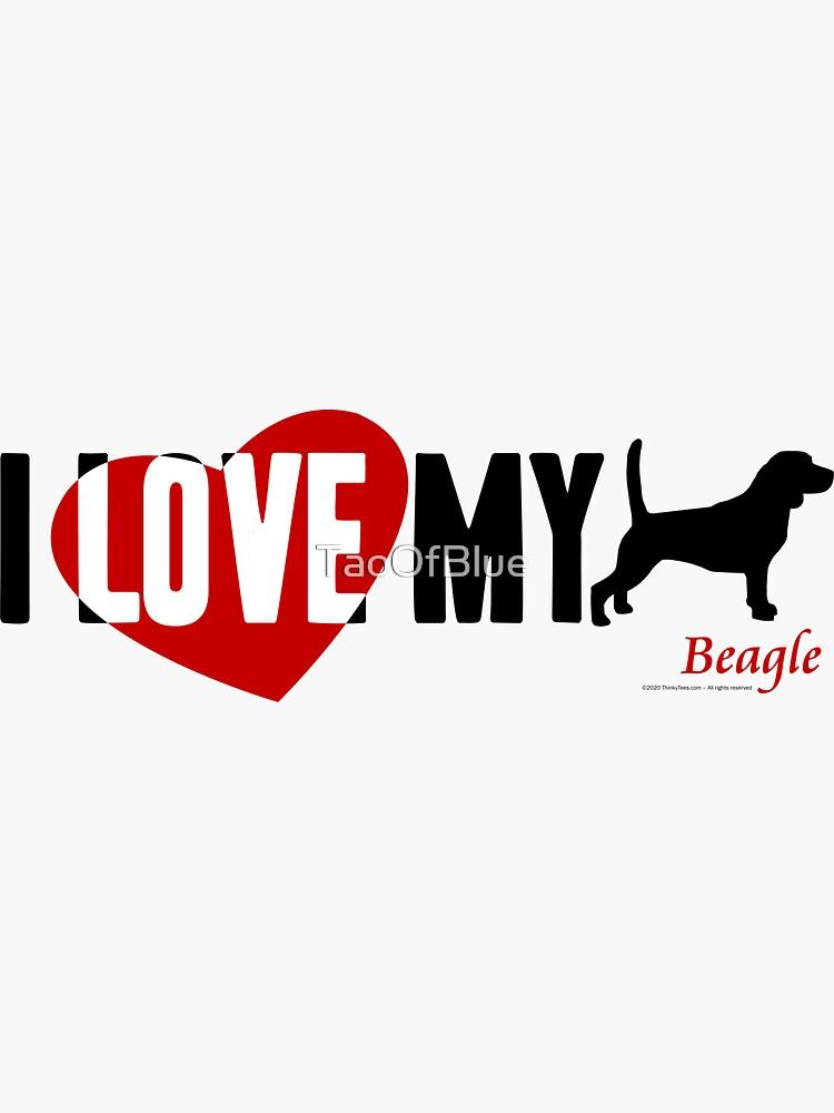 I Love My Beagle by TaoOfBlue
