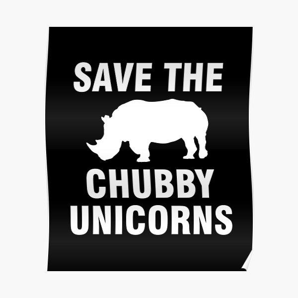 Sauvez les licornes potelées Poster