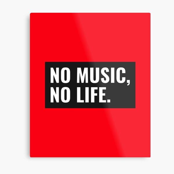 CoffeeCupLife: No Music, No Life. Metal Print