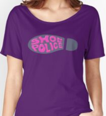 shoe police! Women's Relaxed Fit T-Shirt