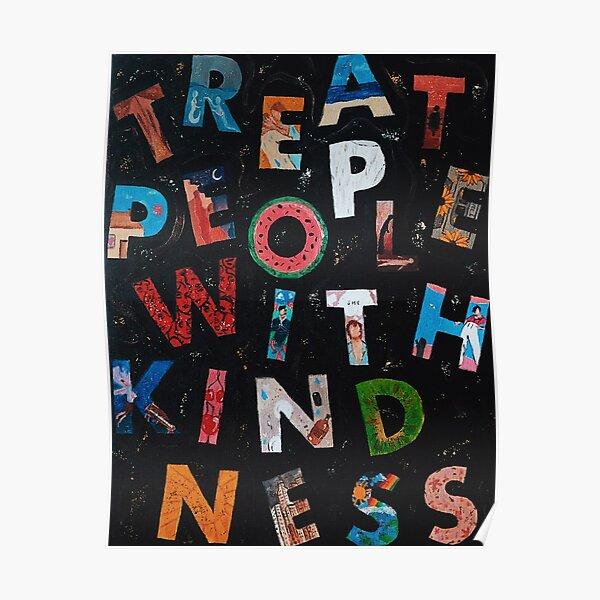 tratar a las personas con amabilidad Póster