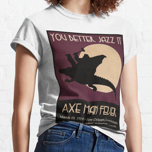 Axe Man Fever Classic T-Shirt