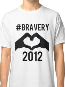 #Bravery Classic T-Shirt
