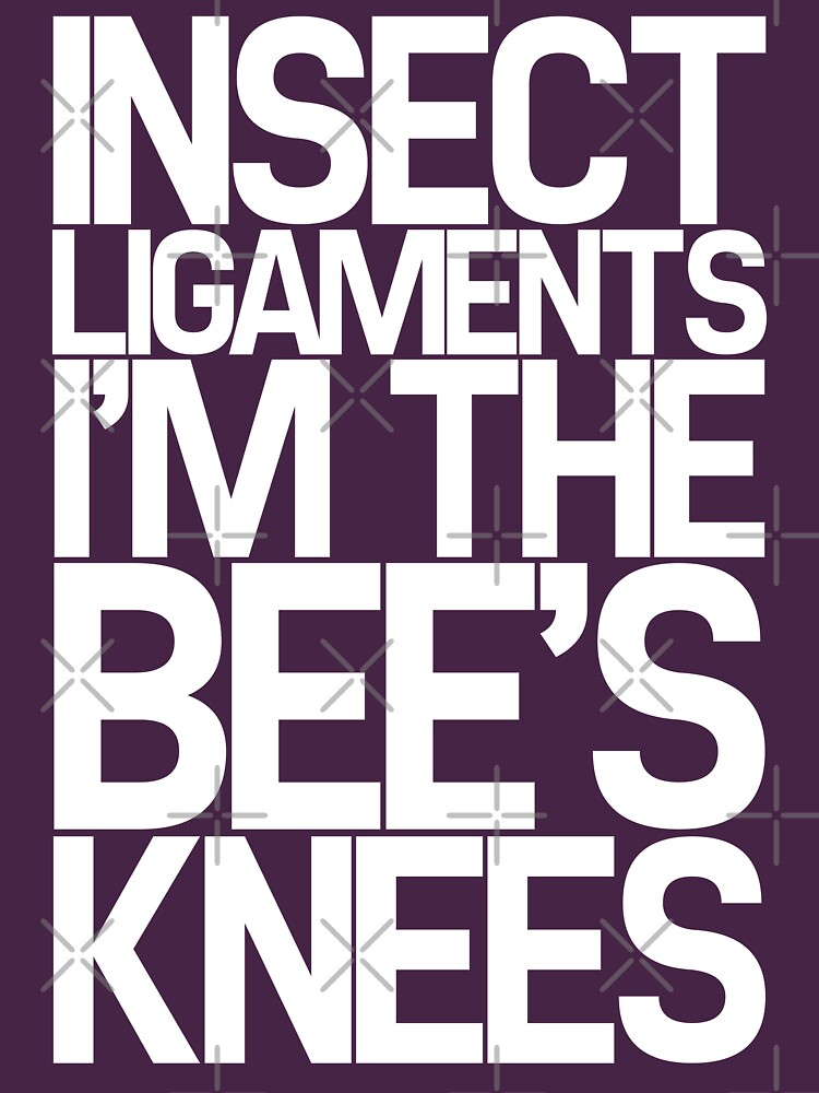 Insect Ligaments/Bee's Knees | Unisex T-Shirt