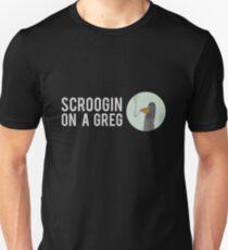 SCROOGIN ON A GREG - CIRCLE T-Shirt