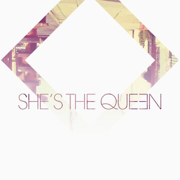 She's The Queen by electronicrumor
