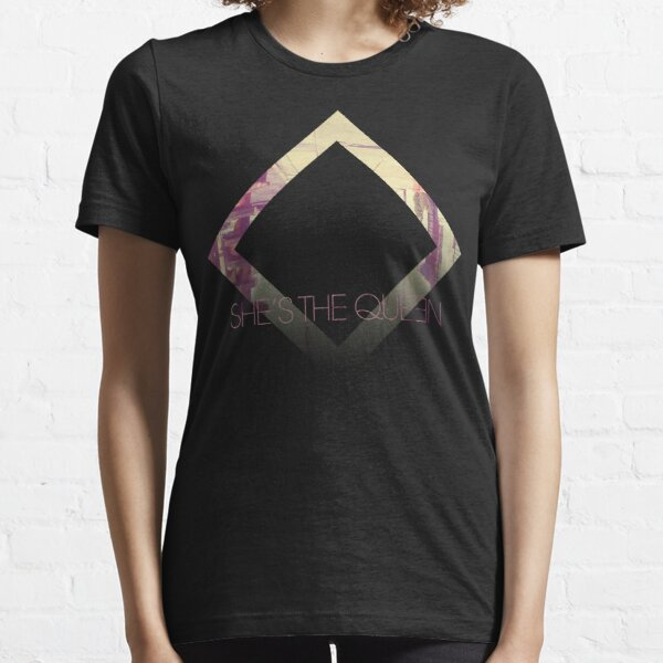 She's The Queen Essential T-Shirt