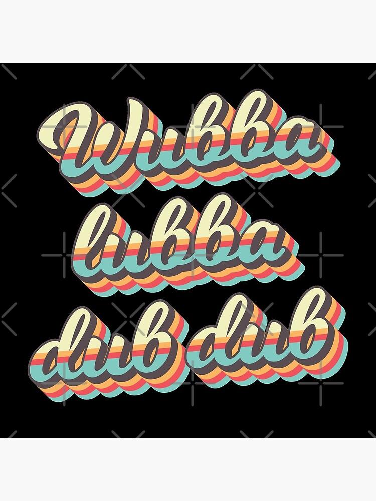 Wubba lubba dub dub - 70's Retro Style by AmpersandCuster
