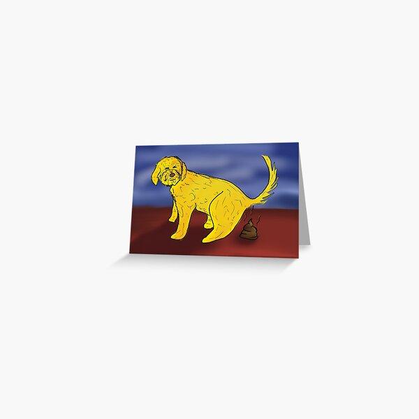 Pooping Dog Greeting Card