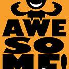 I am AWE-SO-ME! Black version by creativeburn