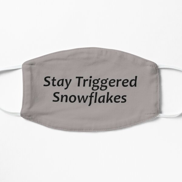 Conservative Republican Gifts - Stay Triggered Snowflakes Funny Gift Ideas for Tomi Lahren Fans & 2nd Amendment Rights Lovers for Right Wing Republicans Mask